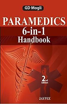 Paramedics 6-in-1 Handbook by [Mogli, GD]