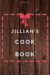 Jillian's Cook Book: Planner Reading Journal Gift for Jacob  / Notebook / Diary / Unique Greeting Card Alternative
