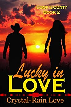 Cook County: Lucky in Love (English Edition) di [Love, Crystal-Rain]