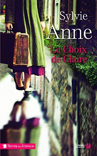 Le Choix de Claire (Terres de France)