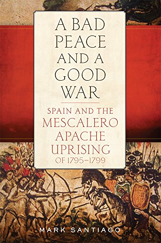 A Bad Peace and Good War: Spain and the Mescalero