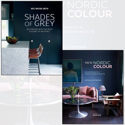 Shades of Grey, New Nordic Colour 2 books collection set - Decorating with the most elegant of neutrals, Decorating with a vibrant modern palette
