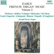 Early French Organ Music, Vol. 2
