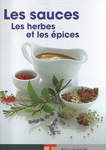 Les sauces, les herbes et les épices