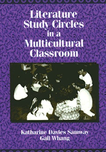 Literature Study Circles in a Multicultural Classroom by Katharine Davies Samway (1995-01-01)