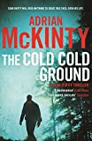 The Cold Cold Ground (Detective Sean Duffy)