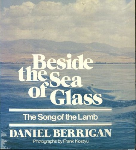 beside-the-sea-of-glass-by-daniel-berrigan-1978-10-02