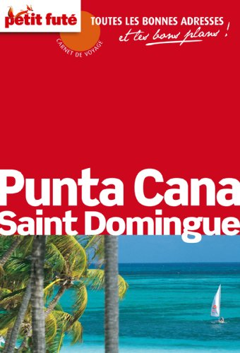 Descargar Libro Petit futé Punta Cana Saint Domingue de Petit Futé