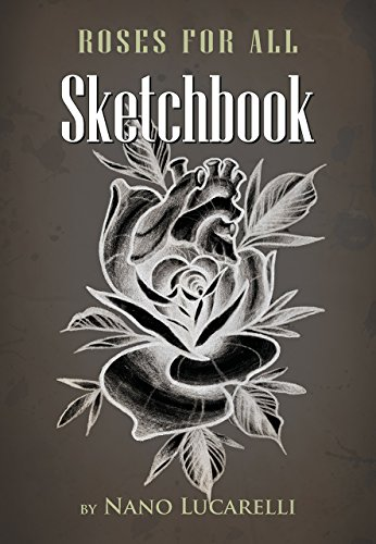Roses for all Sketchbook -