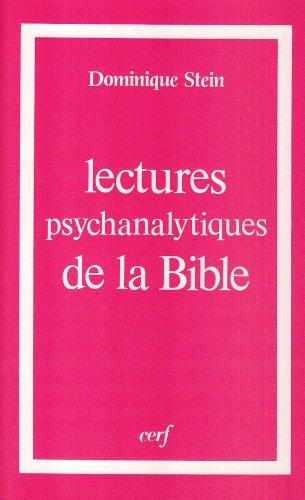 Lectures psychanalytiques de la Bible : L'Enfant prodigue, Marie, saint Paul et les femmes