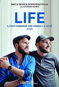 Life par Eric Dufourmantelle