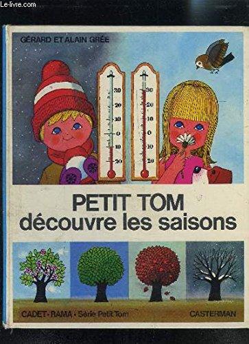 Petit Tom découvre les saisons par Alain Grée, Gérard Grée