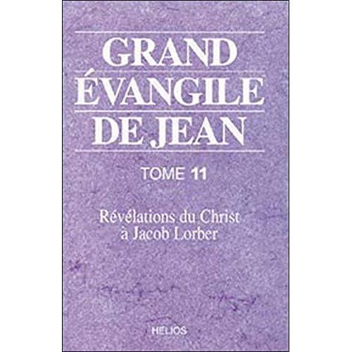 Grand évangile de Jean Tome 11