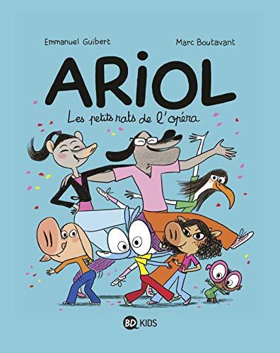 Ariol, Tome 10: Les petits rats de l'opéra