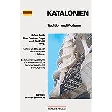 Katalonien: Tradition und Moderne (Edition Länderseminare)
