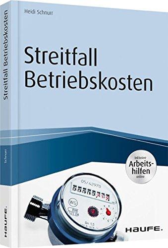 Streitfall Betriebskosten - inkl. Arbeitshilfen online (Haufe Fachbuch)