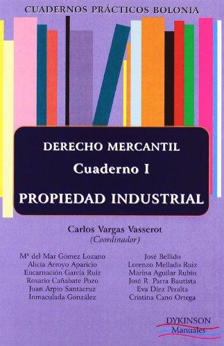 Derecho Mercantil. Propiedad Industrial. Cuaderno Prácticos Bolonia I. (Colección Cuadernos Prácticos Bolonia)