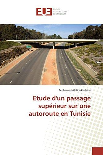 Etude dun passage supérieur sur une autoroute en Tunisie par Mohamed Ali Boukhchina