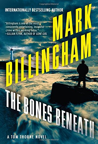 The Bones Beneath (Tom Thorne)