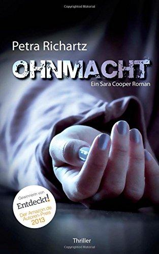 Buchseite und Rezensionen zu 'Ohnmacht: Ein Sara Cooper Roman' von Petra Richartz
