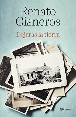 Dejarás la tierra (Volumen independiente) por Renato Cisneros