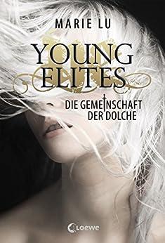 Young Elites 1 - Die Gemeinschaft der Dolche von [Lu, Marie]