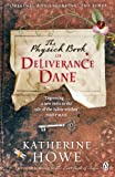 The Physick Book of Deliverance Dane (English Edition)