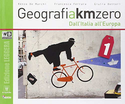 Geografia a km 0. Ediz. leggera. Per la Scuola media. Con e-book. Con espansione online: 1