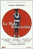 La Mala Educación [Import espagnol]