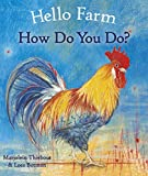 Hello Farm, How Do You Do? (Hello Animals)