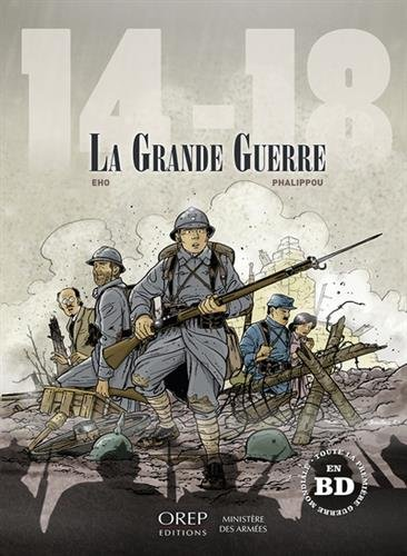 14-18 La Grande Guerre par Jérôme EHO - Jérôme PHALIPPOU