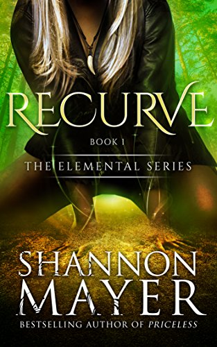 Recurve (The Elemental Series Book 1)