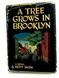 A Tree Grows in Brooklyn by Betty Smith (1943-08-06)