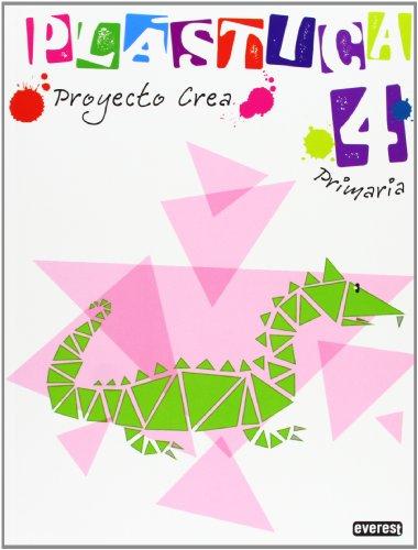 Plástica 4º Primaria. Proyecto Crea - 9788444173979
