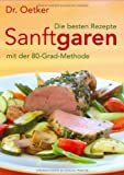 Dr. Oetker Sanft garen mit der 80-Grad-Methode: Die besten Rezepte