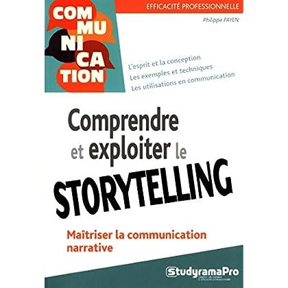 Comprendre et exploiter le storytelling