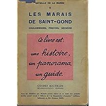 Champs de bataille de la Marne II -Les marais de Saint-Gond -Coulommiers-Provins-Sézanne