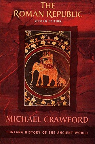 The Roman Republic (Fontana History of the Ancient World) por Michael Crawford