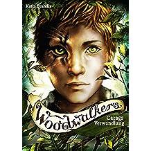 Woodwalkers (1). Carags Verwandlung (German Edition)