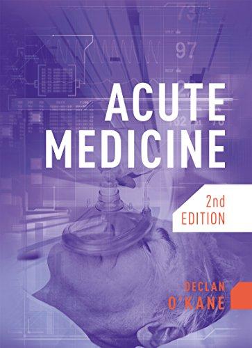 Acute medicine second edition ebook declan okane amazon acute medicine second edition by okane declan fandeluxe Gallery