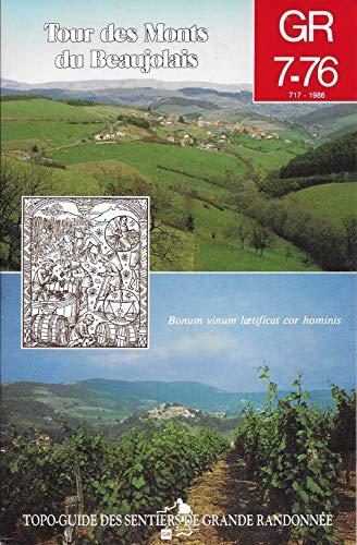 Gr 7-76 : tour des monts du beaujolais