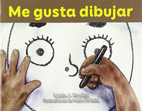 Me Gusta Dibujar (Fácil De Leer, Nivel B / Easy to Read, Nivel B) por Lada Kratky