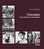 Chemnitz - Meine Stadt in meinen Bildern