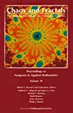 Chaos and Fractals: The Mathematics Behind the Computer Graphics (Proceedings of Symposia in Applied Mathematics)