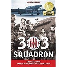 303 Squadron: The Legendary Battle of Britain Fighter Squadron