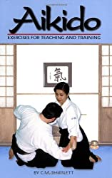 Aikido Exercises for Teaching and Training by Carol Shifflett (2000-01-07)