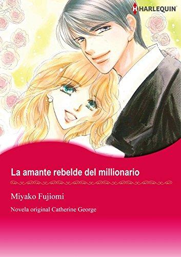 La amante rebelde del millionario (Harlequin Manga) por Catherine George