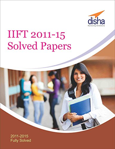 IIFT 2011-15 Solved Papers by [Disha Experts]