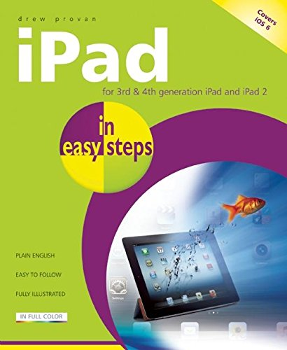 iPad for 3rd & 4th Generation iPad and iPad 2 (In Easy Steps)