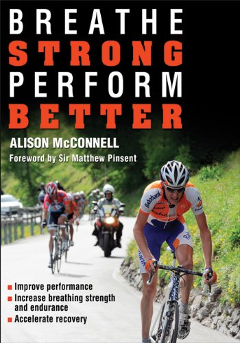 Breathe Strong, Perform Better por Alison McConnell